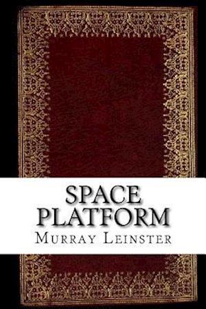 Bog, paperback Space Platform af Murray Leinster