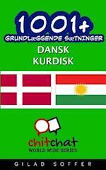 1001+ Grundlaeggende Saetninger Dansk - Kurdisk af Gilad Soffer