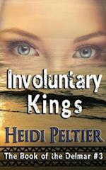 Involuntary Kings af Heidi Peltier