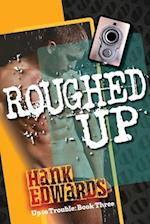 Roughed Up af Hank Edwards