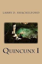 Quincunx I af Larry D. Shackelford