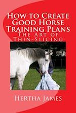 How to Create Good Horse Training Plans