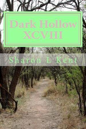 Bog, paperback Dark Hollow XCVIII af Sharon L. Kent