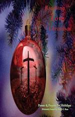 Kindling the Love of Christmas af Ricky C. Rose