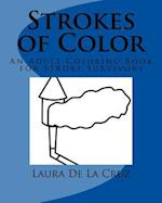 Strokes of Color af Laura K. De La Cruz