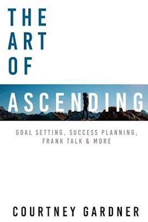 The Art of Ascending