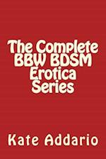 The Complete Bbw Bdsm Erotica Series