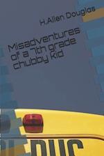 Misadventures of a 7th Grade Chubby Kid