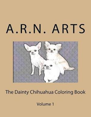 Bog, paperback The Dainty Chihuahua Color Book af Alice Norman