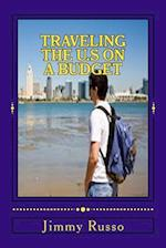 Traveling the U.S on a Budget