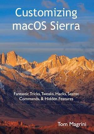 Bog, paperback Customizing Macos Sierra af Tom Magrini