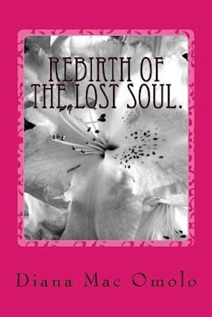 Rebirth of the Lost Soul.