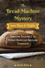 The Bread Machine Mystery af Annie Kate