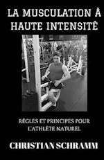 La Musculation a Haute Intensite