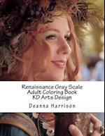 Renaissance Gray Scale Adult Coloring Book af Deanna L. Harrison