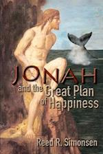 Jonah and the Great Plan of Happiness af Reed R. Simonsen