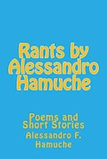 Rants by Alessandro Hamuche