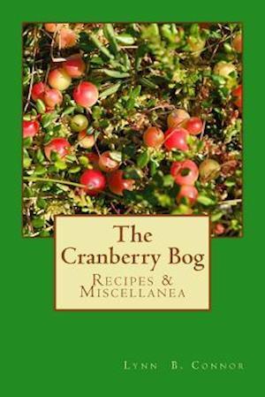 Bog, paperback The Cranberry Bog af Lynn B. Connor