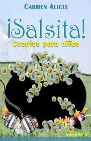 Bog, paperback Salsita! Cuentos Para Ninos af Carmen Alicia
