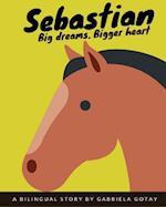 Sebastian (Bilingual) af Gabriela Gotay