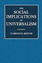 The Social Implications of Universalism
