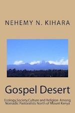 Gospel Desert af Prof Nehemy Ndirangu Kihara Ph. D.