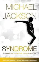 Michael Jackson Syndrome