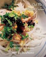 Authentic & Healthy Chinese Cooking