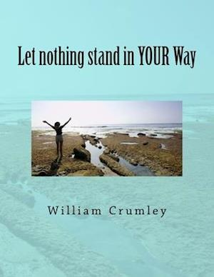 Bog, paperback Let Nothing Stand in Your Way af William Crumley Csc