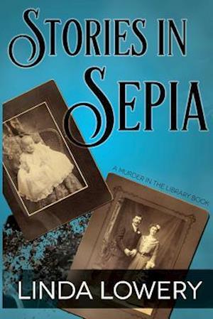 Bog, paperback Stories in Sepia af Linda Lowery