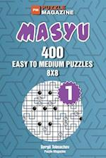 Masyu - 400 Eysy to Medium Puzzles 8x8 (Volume 1)
