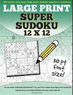 Large Print Super Sudoku 12x12