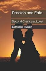 Passion and Fate