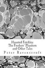 Haunted Fetchley