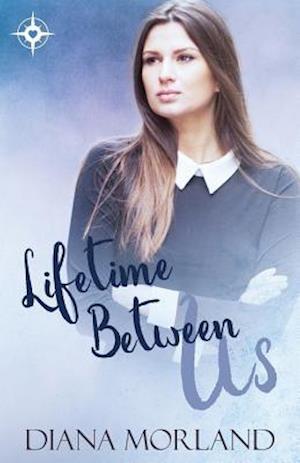 Bog, paperback Lifetime Between Us af Diana Morland