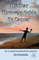 The Star Throwers Guide to Cancer