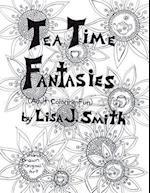 Tea Time Fantasies