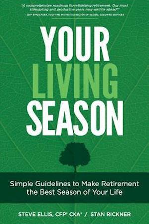 Bog, paperback Your Living Season af Stan Rickner, Steve Ellis Cfp