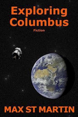 Bog, paperback Exploring Columbus af Max St Martin