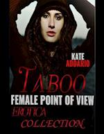 Taboo Female Point of View Erotica Collection