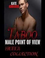 Taboo Male Point of View Erotica Collection