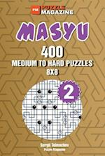 Masyu - 400 Medium to Hard Puzzles 8x8 (Volume 2) af Sergii Tolmachov