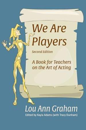 Bog, paperback We Are Players af Lou Ann Graham