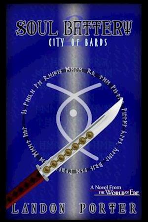 Bog, paperback City of Bards (Soul Battery, #2) af Landon Porter