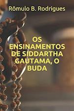 OS Ensinamentos de Siddartha Gautama, O Buda af Romulo Borges Rodrigues