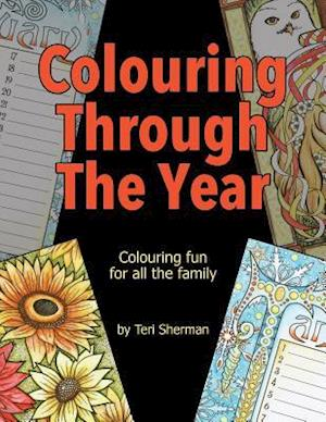 Bog, paperback Colouring Through the Year af Teri Sherman