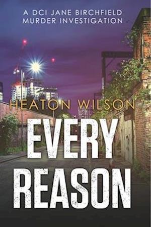 Bog, paperback Every Reason af Heaton Wilson