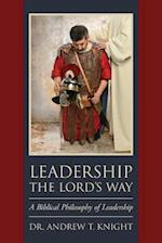 Leadership the Lord's Way