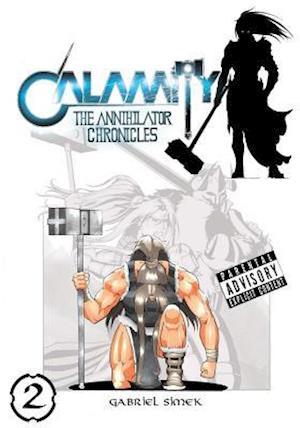 Bog, paperback Calamity the Annihilator Chronicles af Gabriel Simek