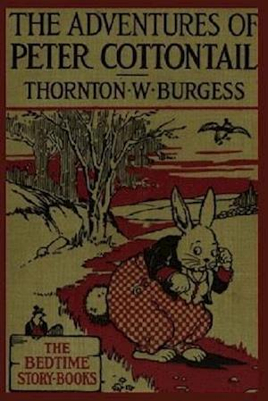 Bog, paperback The Adventures of Peter Cottontail af Thornton W. Burgess